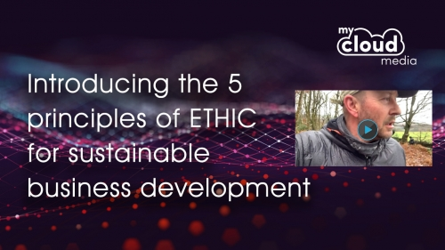 Introducing the 5 principles of ETHIC for sustainable business development in the 2020's