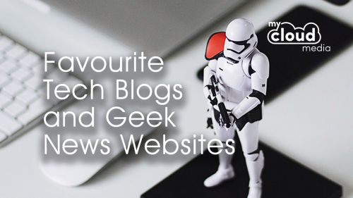 Favourite Tech Blogs and Geek News Websites