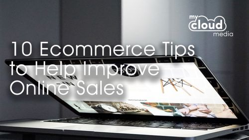 10 Ecommerce Tips to Help Improve Online Sales
