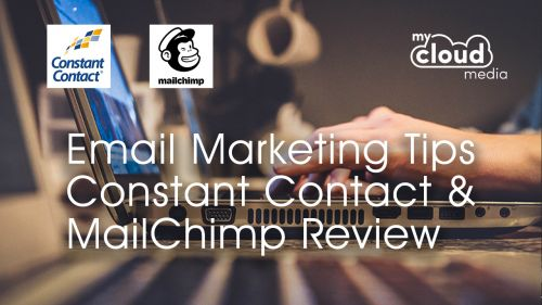 Email Marketing Tips - Constant Contact and MailChimp Review