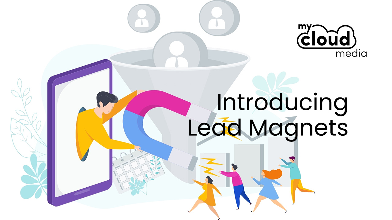 Introducing Lead Magnets