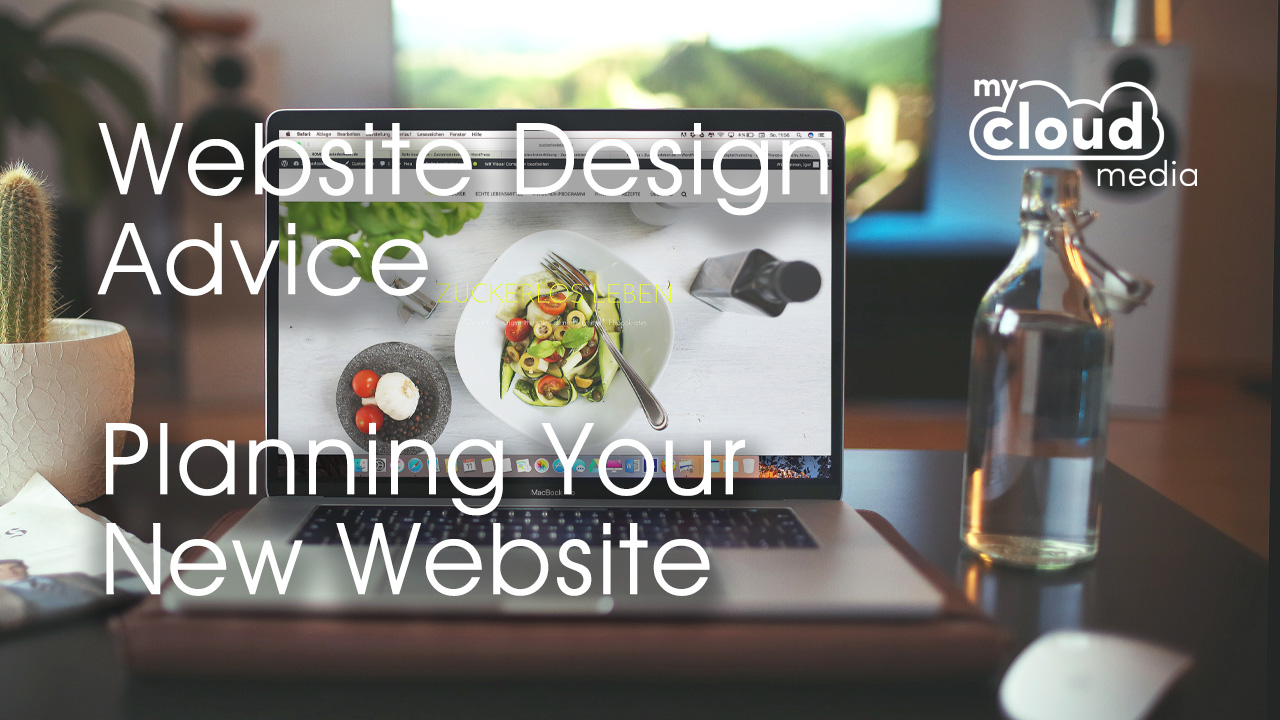 Website Design Advice - Planning Your New Website